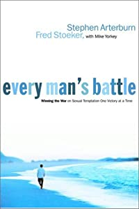 "Cover of ""Every Man's Battle: Winning the..."