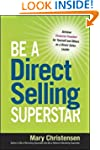 Be a Direct Selling Superstar: Achiev...