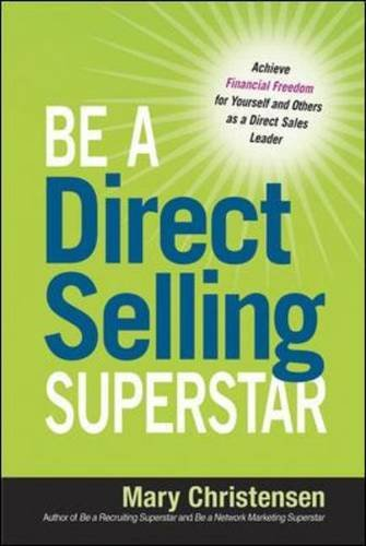 Be a Direct Selling Superstar: Achieve Financial Freedom for Yourself and Others as a Direct Sales Leader (Direct Selling Business compare prices)
