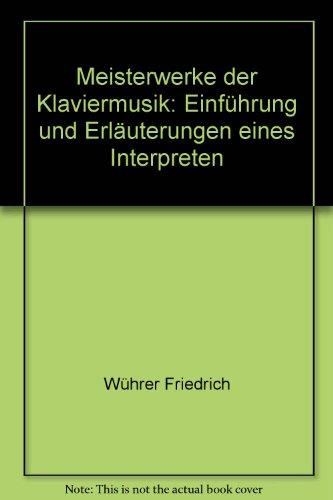 Meisterwerke der Klaviermusik (Friedrich Wuhrer compare prices)