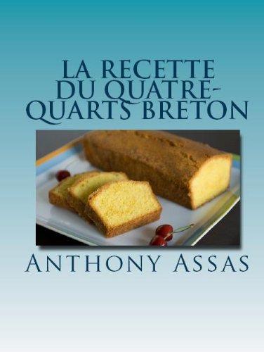 Couverture du livre La recette du quatre-quarts Breton