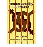 img - for [ { HOMOSEXUALITY IN PRISONS } ] by Buffum, Peter C. (AUTHOR) Oct-01-2004 [ Paperback ] book / textbook / text book