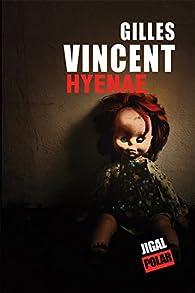 Hyenae par Gilles Vincent