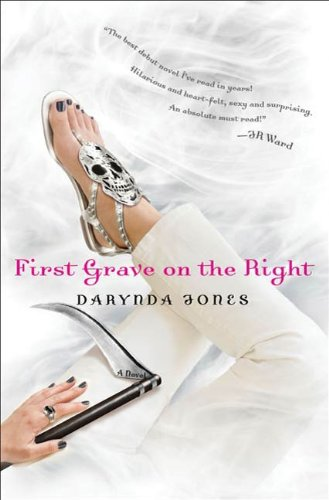 First Grave on the Right (Charley Davidson Series) by Darynda Jones