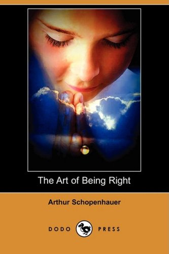 The Art of Being Right (Dodo Press)