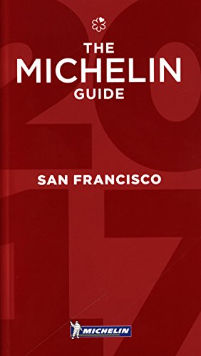 michelin-guide-san-francisco-2017-bay-area-wine-country-restaurants-michelin-guide-michelin