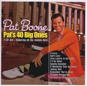 Pat Boone - Pat S 40 Big Ones - Zortam Music