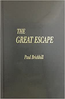 book report book great escape paul brickhill Compare book prices from over 100,000 booksellers find the great escape (cassell military paperbacks) (0304356875) by paul brickhill.