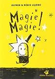 echange, troc Alfred Lejonc, Régis Lejonc - Magie magie !