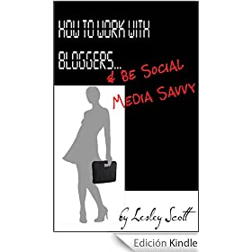 How to Work With Bloggers & Be Social Media Savvy