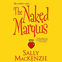 The Naked Marquis (       UNABRIDGED) by Sally Mackenzie Narrated by Karen Asconi