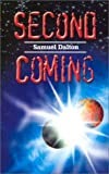 Second Coming (075967549X) by Dalton, Samuel