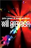 img - for John Green,David Levithan'sWill Grayson, Will Grayson [Hardcover](2010) book / textbook / text book