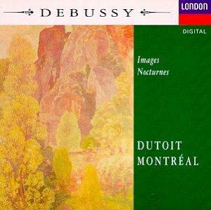 Debussy: Images, Nocturnes