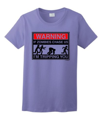 Warning If Zombies Chase Us I'M Tripping You Ladies T-Shirt Medium Violet