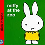 Miffy at the Zoo (Miffy's Library)