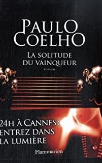 La solitude du vainqueur : roman, Coelho, Paulo