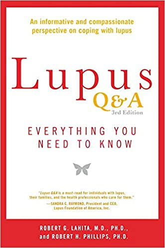 Lupus Q&A Revised and Updated, 3rd edition: Everything You Need to Know