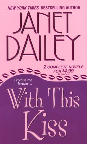 With This Kiss (Zebra Contemporary Romance), Janet Dailey