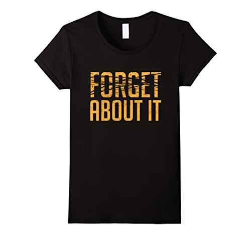 Womens-EmmaSaying-Forget-About-It-Dark-T-Shirt-Erased-Text-Design-Black