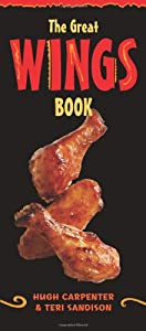 The Great Wings Book (Great Series) by Ten Speed Press