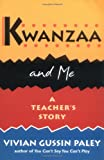 Kwanzaa and Me: A Teacher