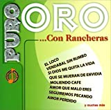 echange, troc Various Artists - Puro Oro: Con Rancheras