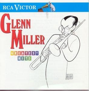 artist - Glenn Miller - Greatest Hits - Zortam Music