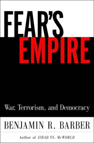 Image for Fear's Empire: War, Terrorism, and Democracy in an Age of Interdependence
