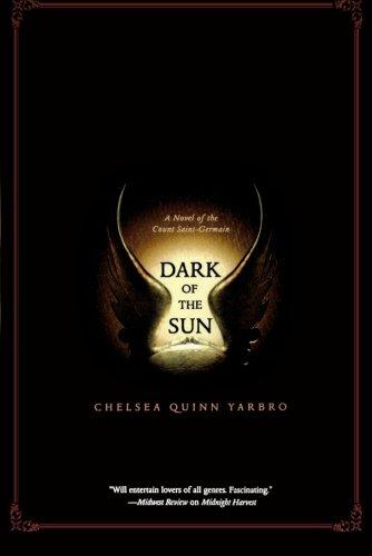 Dark of the Sun: A Novel Of Saint-Germain (Saint Germain)