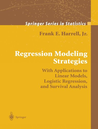 Regression Modeling Strategies: With Applications to Linear Models, Logistic Regression, and Survival Analysis (Springer Series in Statistics) (Regression Modeling Strategies compare prices)