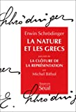 La nature et les Grecs (French Edition) (2020128004) by Schrödinger, Erwin