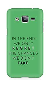 AMEZ we only regret the chances we didnt take Back Cover For Samsung Galaxy J2