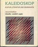 Kaleidoskop: Kultur, Literatur Und Grammatik (039535949X) by Moeller, Jack