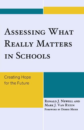 Assessing What Really Matters in Schools: Creating Hope...