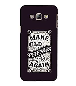 EPICCASE Make Old Things Again Mobile Back Case Cover For Samsung Galaxy A8 (Designer Case)