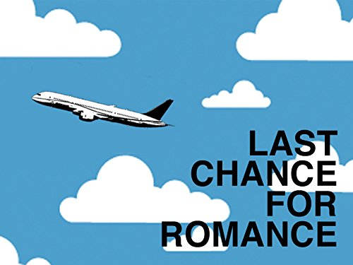Last Chance For Romance - Season 1