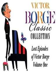 Lost Episodes of Victor Borge, Volume I