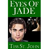 Eyes Of Jade (Undercover Intrigue Series) (Romantic Suspense ~ Undercover Intrigue Series ~ Book 2)by Tess St. John