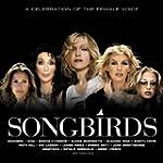 Songbirds: a Celebration of the Femal...