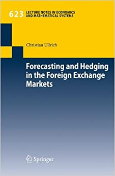 forecasting and hedging in the foreign exchange markets lecture notes