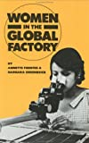 Women in the Global Factory (Inc Pamphlet) (0896081982) by Annette Fuentes