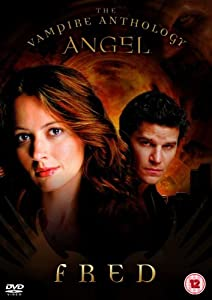 Angel: The Vampire Anthology - Fred [DVD] [2000]