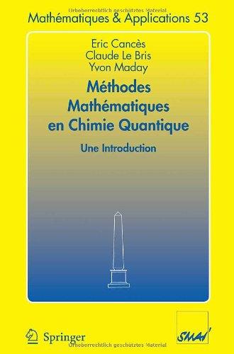 Méthodes mathématiques en chimie quantique : Une introduction.