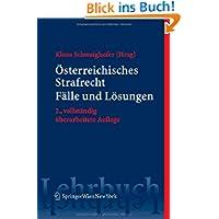 Österreichisches Strafrecht. Fälle und Lösungen (Springers Kurzlehrbücher der Rechtswissenschaft)