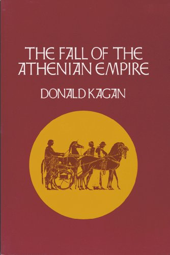 Donald Kagan - The Fall of the Athenian Empire