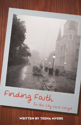 Finding Faith in the City Care Forgot: Teena Myers: 9781618626868: Amazon.com: Books