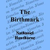 The Birthmark | [Nathaniel Hawthorne]