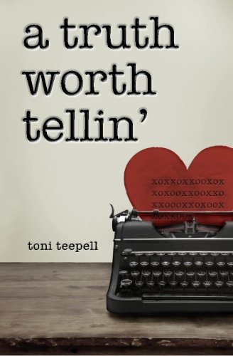 A Truth Worth Tellin': Toni Teepell, A Tr fresh fruit: 9780615308227: Amazon.com: Books