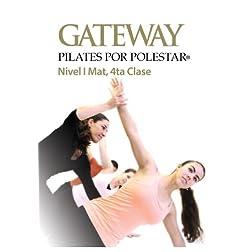 Gateway Pilates Por Polestar: Nivel 4 Mat, 4ta Clase